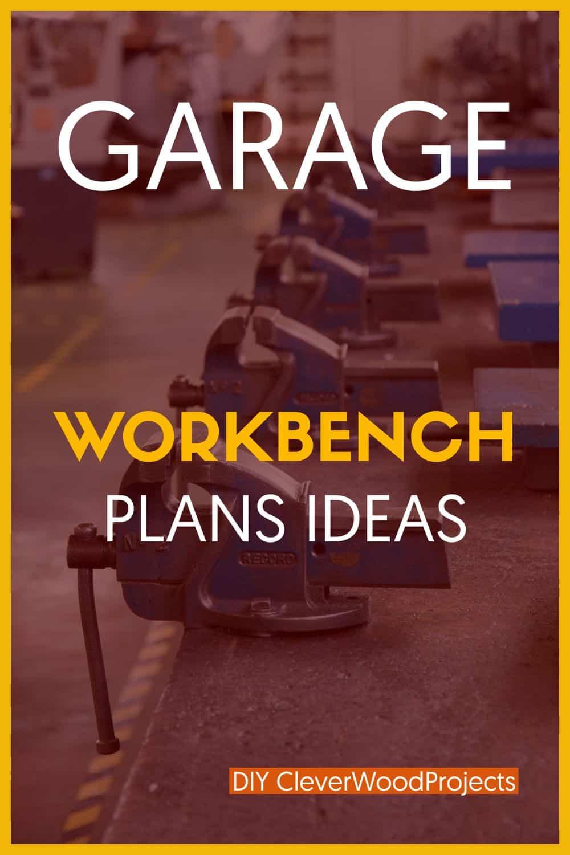 Garage Workbench Plans Ideas