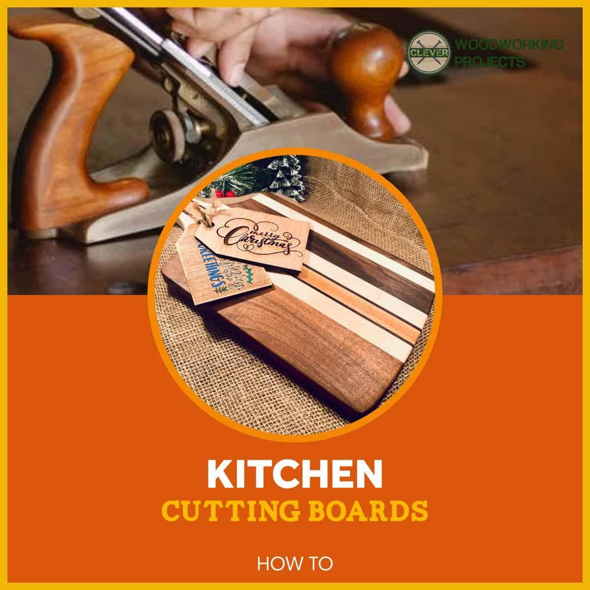 Kitchen Cutting Boards