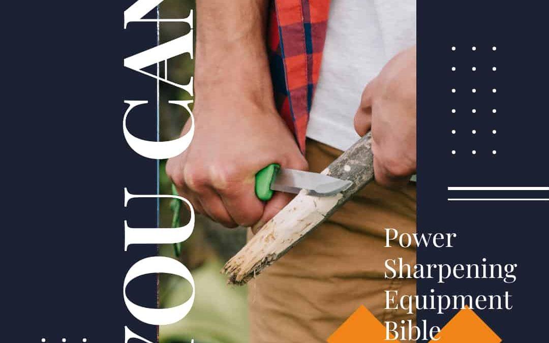 Power Sharpening Equipment