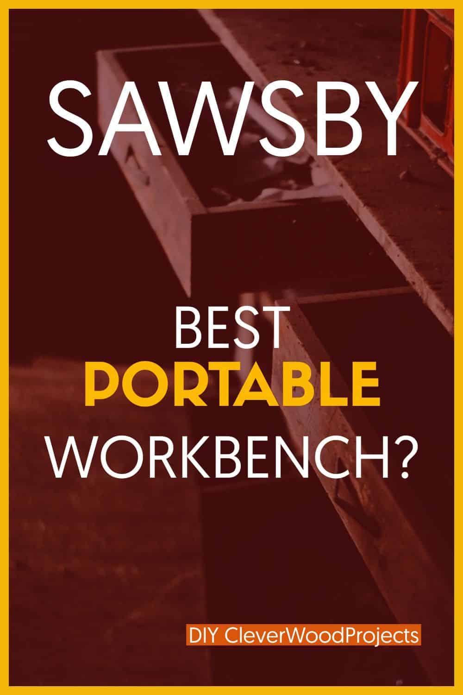 Sawsby - Best Portable Workbench