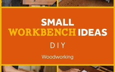 Small Workbench Ideas – Need To Know