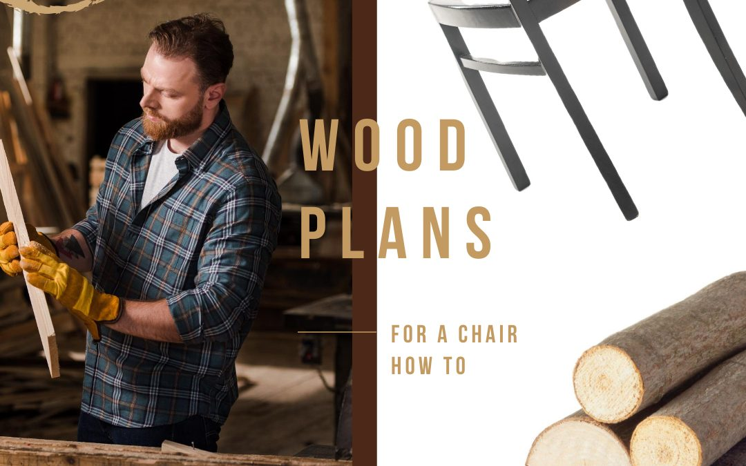 Wood Plans For A Chair