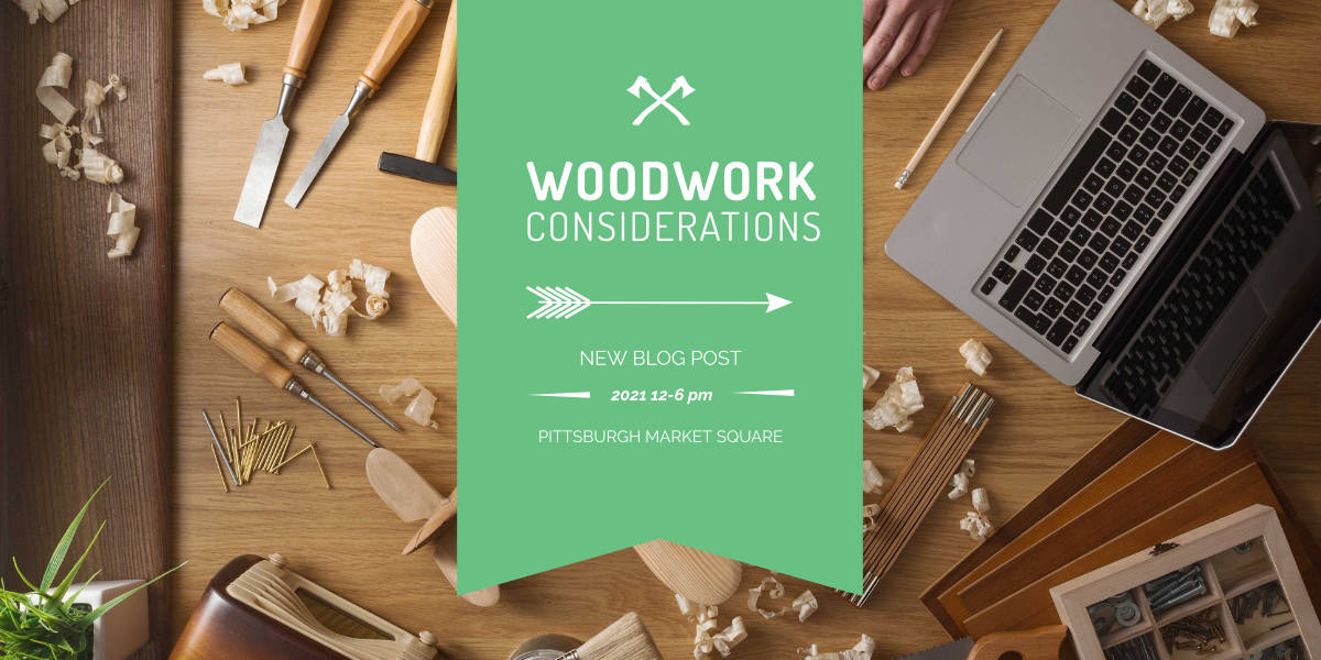 Woodwork Project Considerations